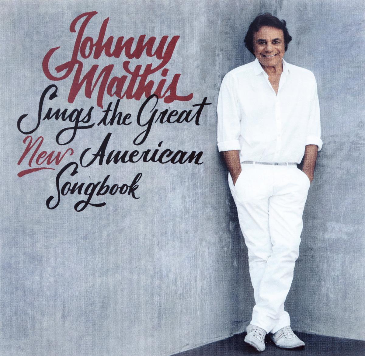 Джонни Мэтис Johnny Mathis. Johnny Mathis Sings The Great New American Songbook джонни хортон johnny horton the ballads of johnny horton