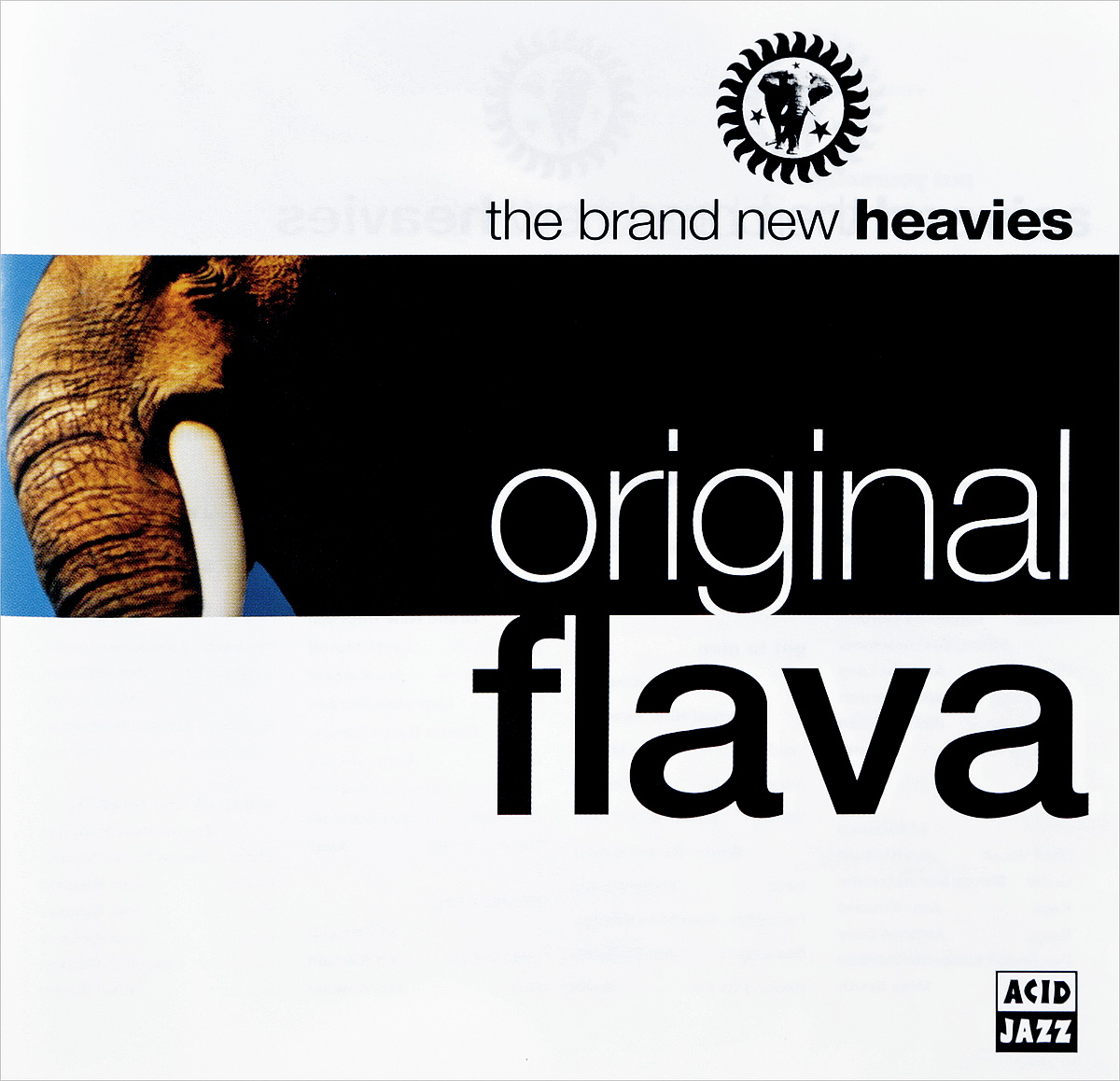 The Brand New Heavies The Brand New Heavies. Original Flava