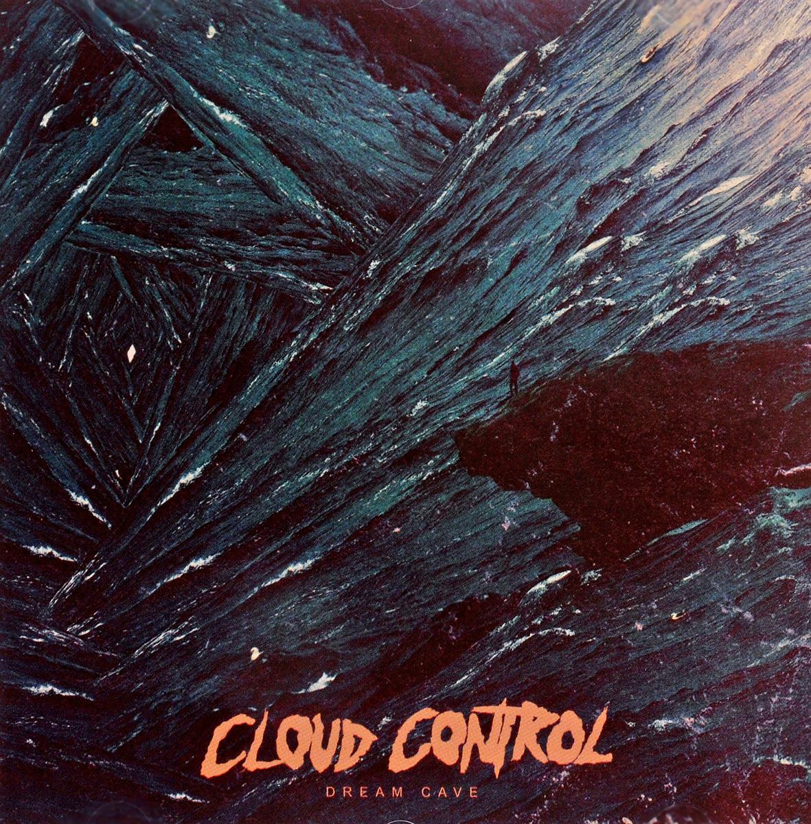 Cloud Control Control. Dream Cave