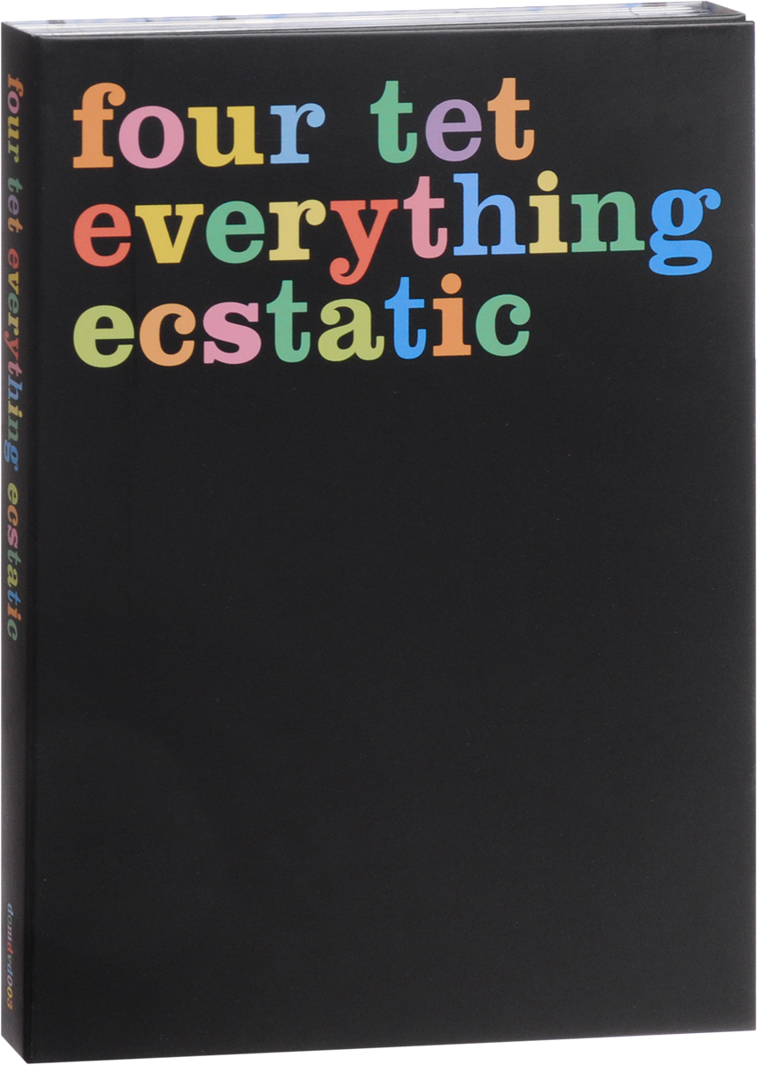 Four Tet: Everything Ecstatic check on me