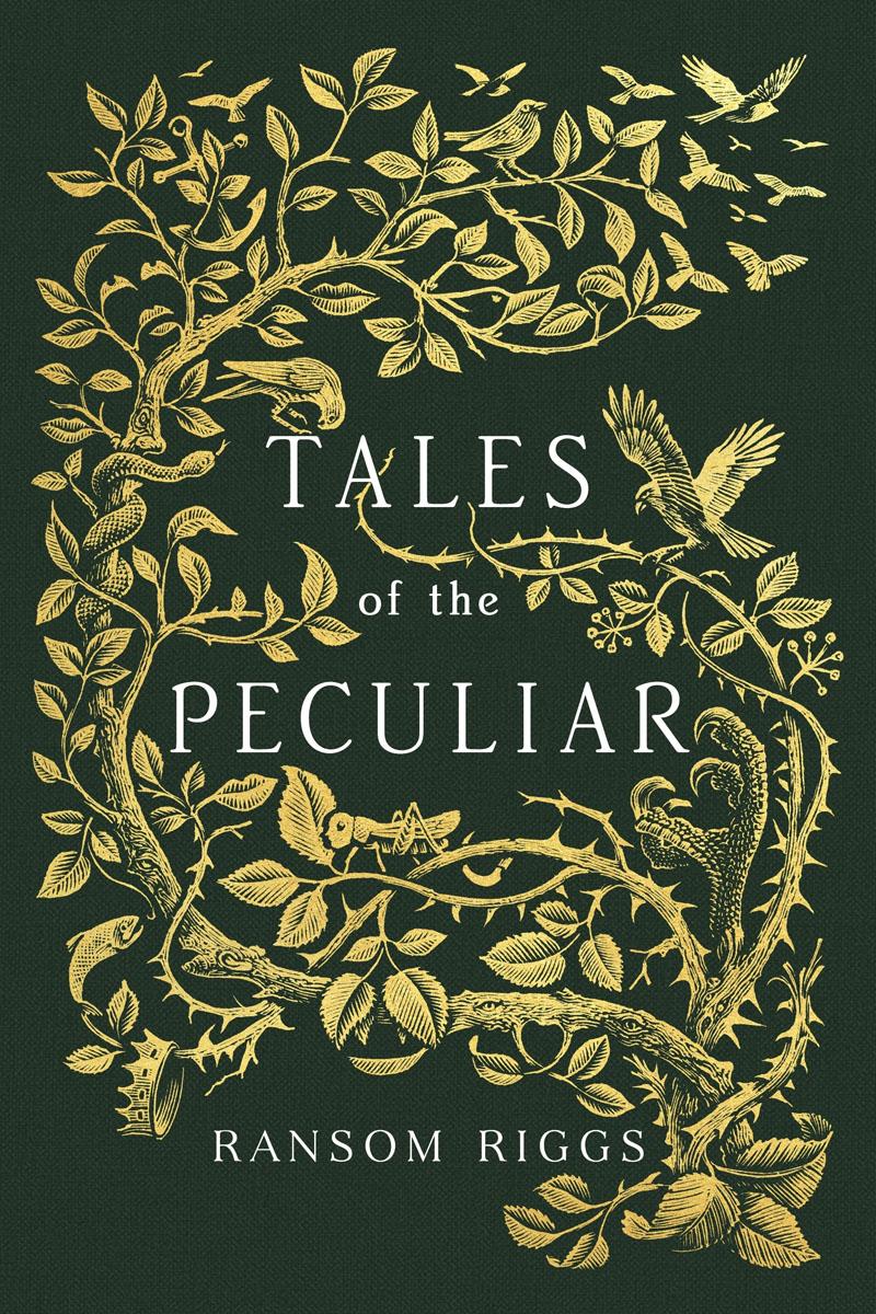 Tales of the Peculiar tales of the peculiar