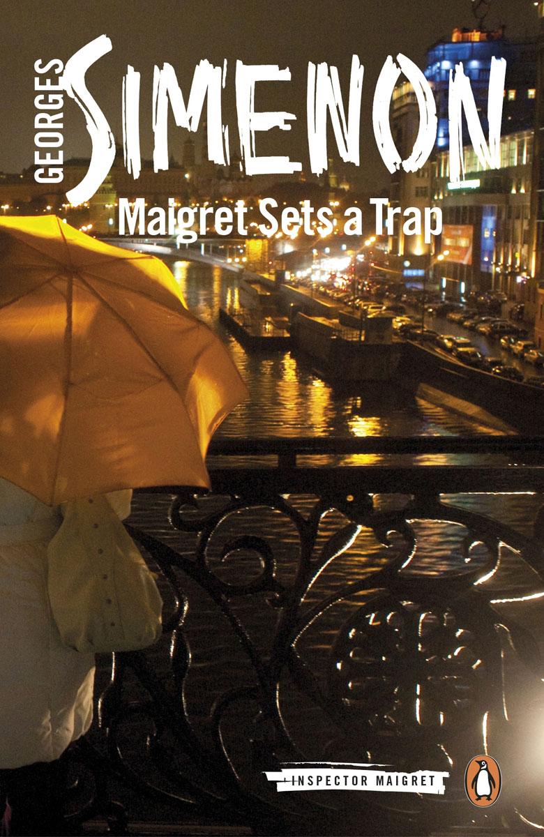 Maigret Sets a Trap. Inspector Maigret #48 maigret s failure