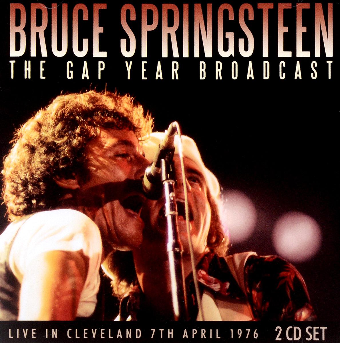 Брюс Спрингстин Bruce Springsteen. The Gap Year Broadcast (2 CD) брюс спрингстин bruce springsteen passaic night 1978 the classic new jersey broadcast volume two 2 lp