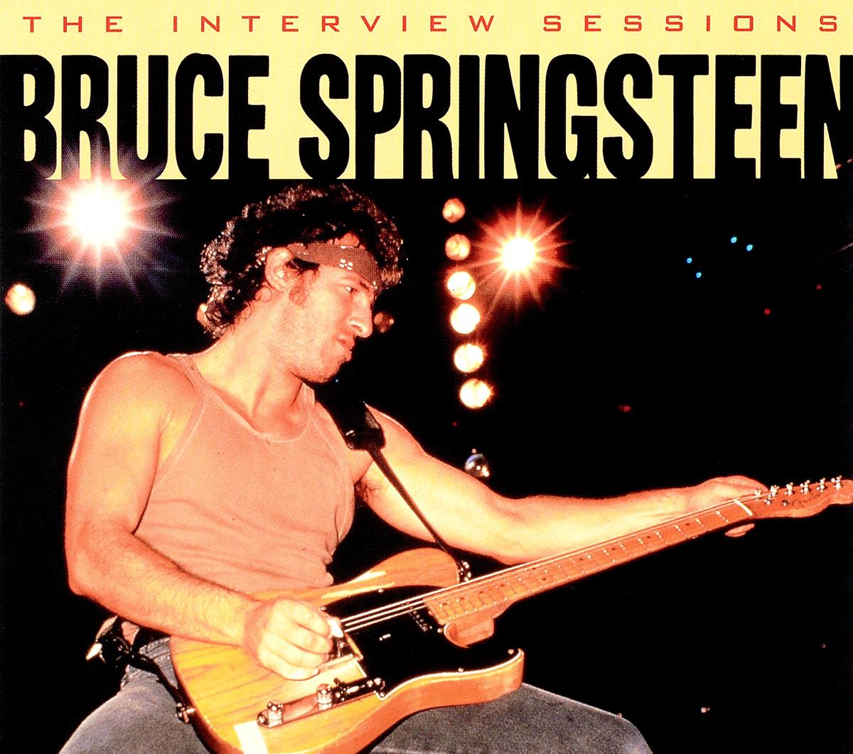 Брюс Спрингстин Bruce Springsteen. The Interview Sessions брюс спрингстин bruce springsteen born to run remastered