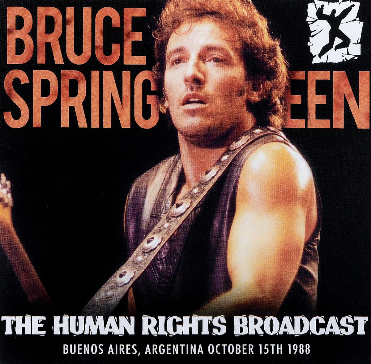 Брюс Спрингстин Bruce Springsteen. The Human Rights Broadcast брюс спрингстин bruce springsteen born to run remastered