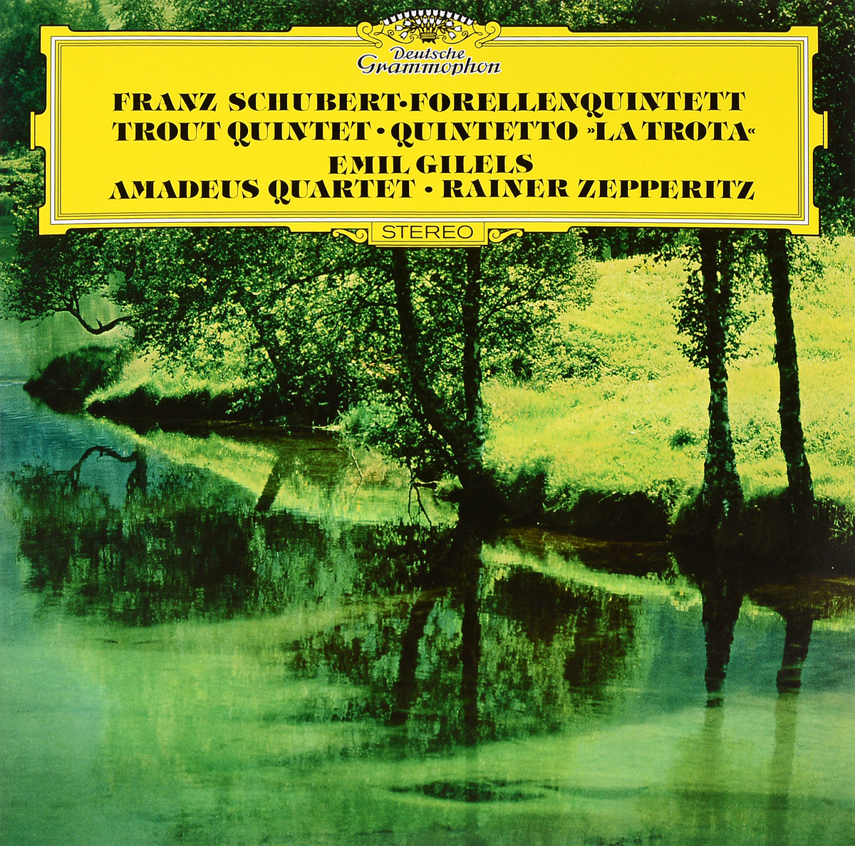 Emil Gilels, Schubert: Piano Quintet The Trout; String Quartet No.12 (LP) walter trout walter trout face the music 25th anniversary 2 lp
