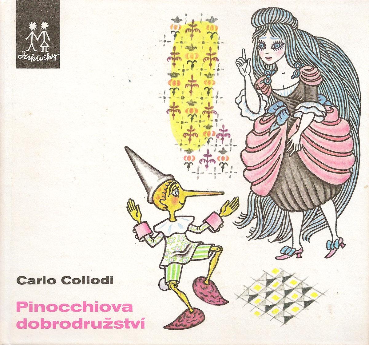 Carlo Collodi Pinocchiova Dobrodruzstvi carlo collodi pinocchiova dobrodruzstvi