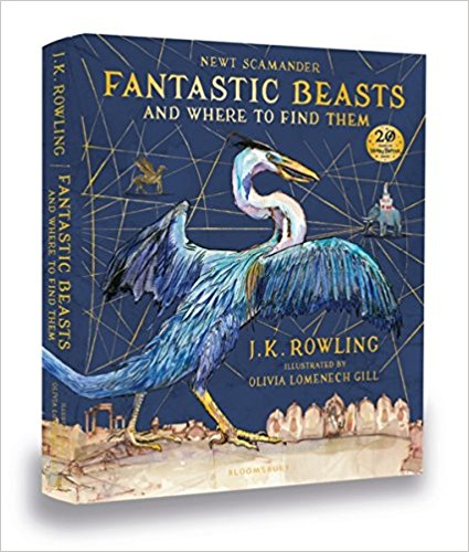 Fantastic Beasts and Where to Find Them: Illustrated Edition fantastic beasts and where to find them magical movie handbook