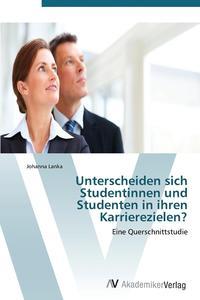 Unterscheiden sich Studentinnen und Studenten in ihren Karrierezielen?