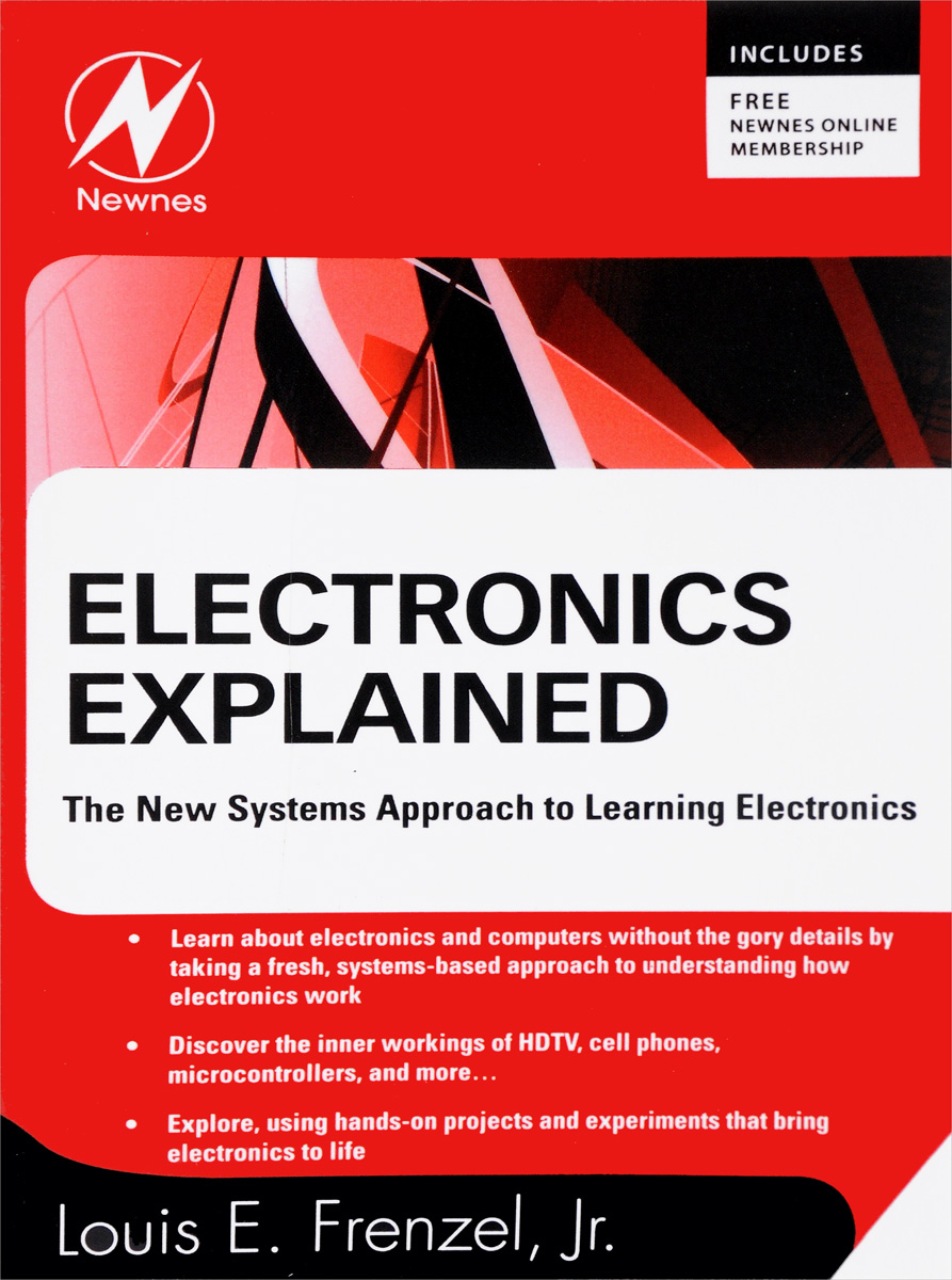Electronics Explained: The NEW systems approach to learning electronics бесплатная доставка горячей продажи smart electronics integrated circuit lm48823tlx nopb ic amp audio pwr mono ab 16 10usmd lm48823tlx 48823 lm4
