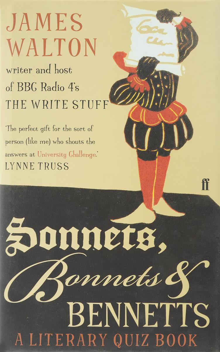 James Walton Sonnets, Bonnets and Bennetts: A Literary Quiz Book flowers quiz