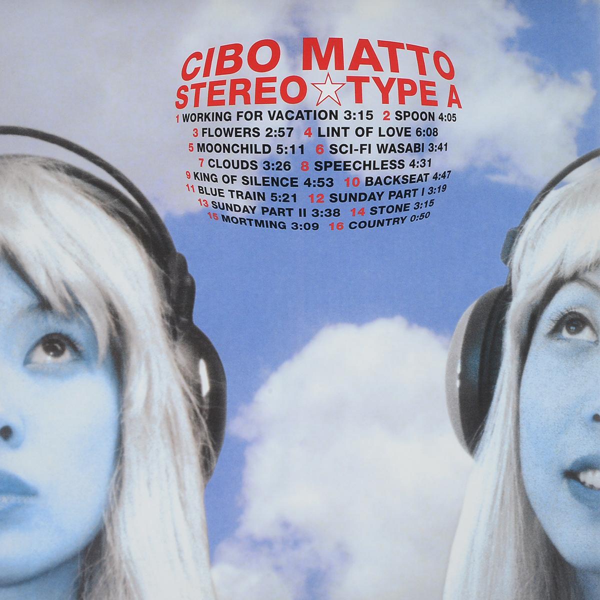 Cibo Matto Cibo Matto. Stereo Type A (2 LP) цена и фото