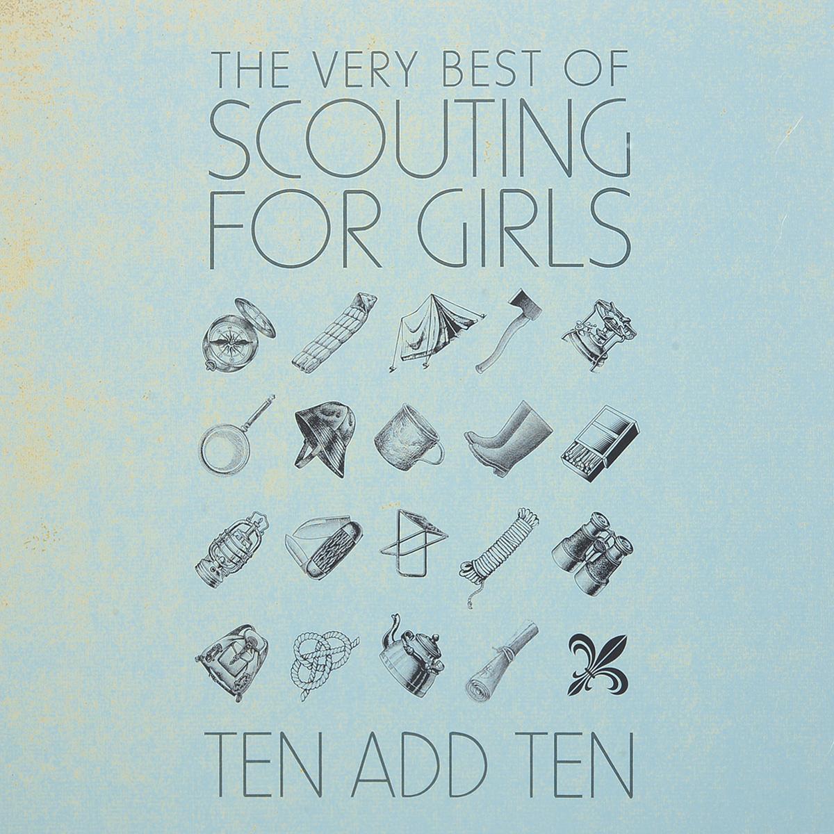 Scouting For Girls Scouting For Girls. Ten Add Ten: The Very Best Of Scouting For Girls (2 LP) girls at our best girls at our best pleasure