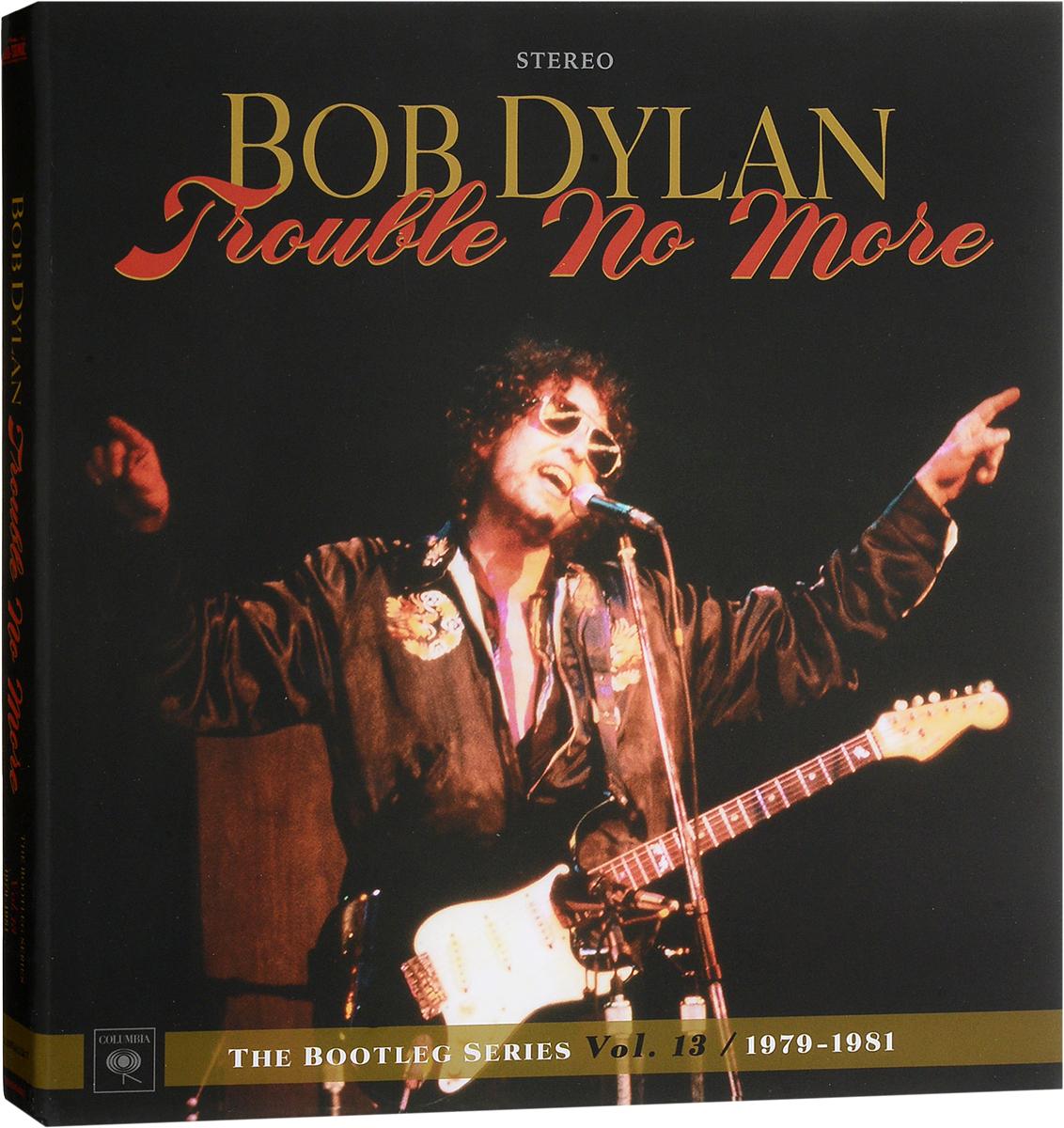 цена на Боб Дилан Bob Dylan. Trouble No More: The Bootleg Series Vol. 13 / 1979-1981 (4 LP + 2 CD)