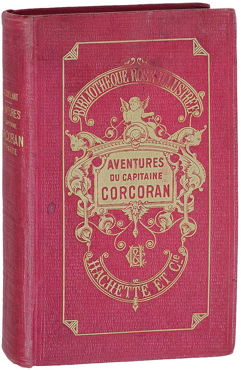 Aventures merveilleuses mais authentiques du capitaine corcoran alfred assollant aventures merveilleuses mais authentiques du capitaine corcoran deuxieme partie
