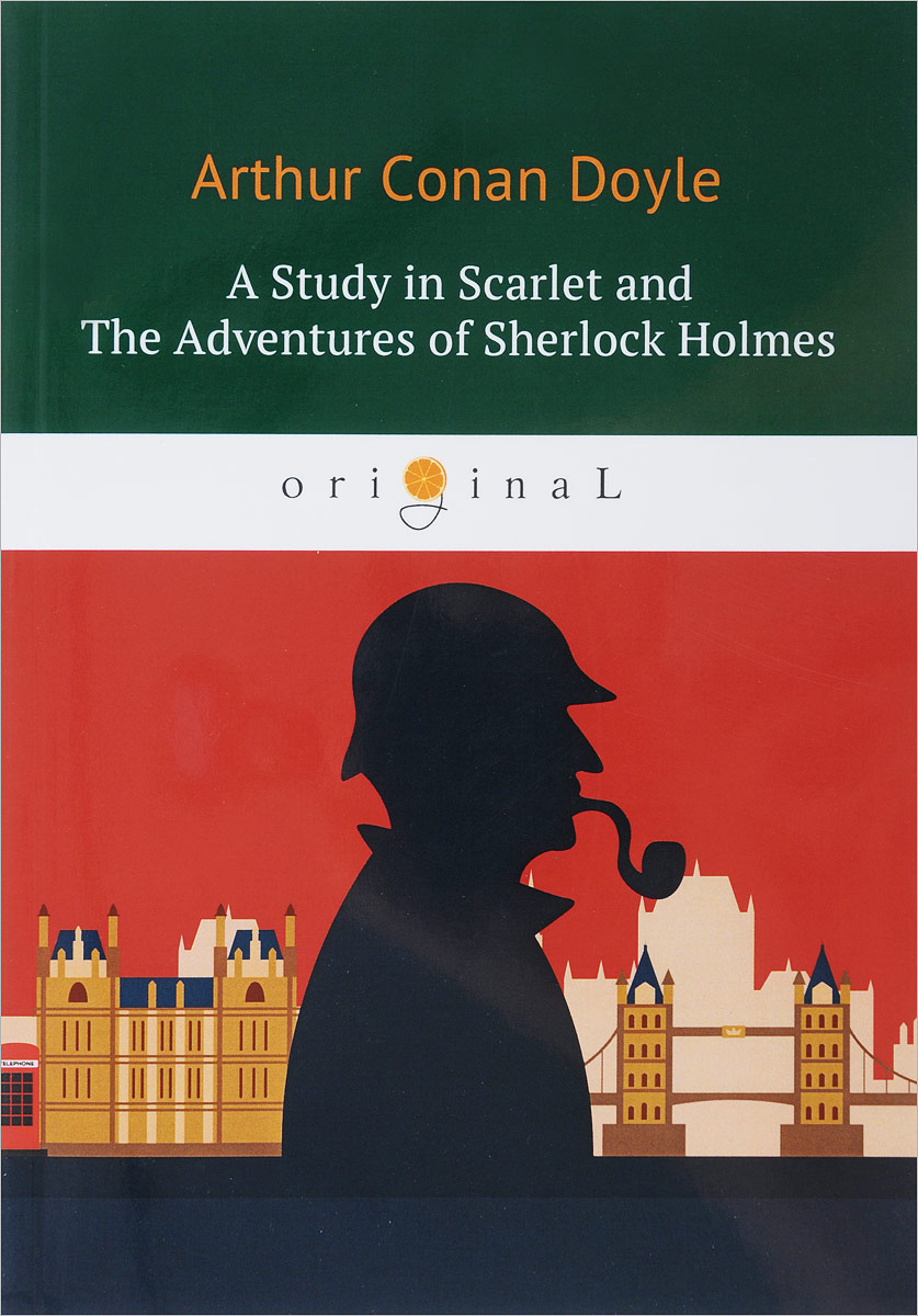 Arthur Conan Doyle A Study in Scarlet and The Adventures of Sherlock Holmes complete sherlock holmes volume ii