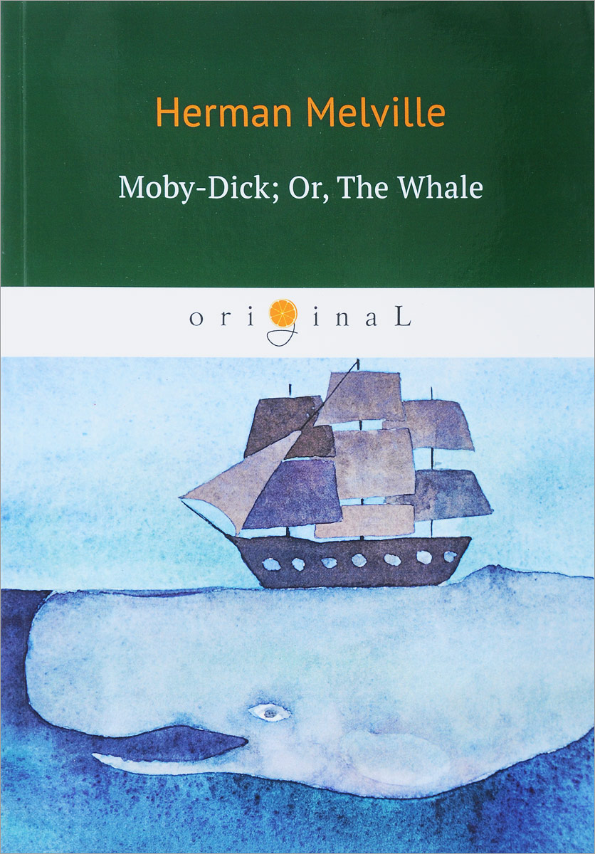 Herman Melville Moby-Dick; Or, The Whale quinn daniel ishmael