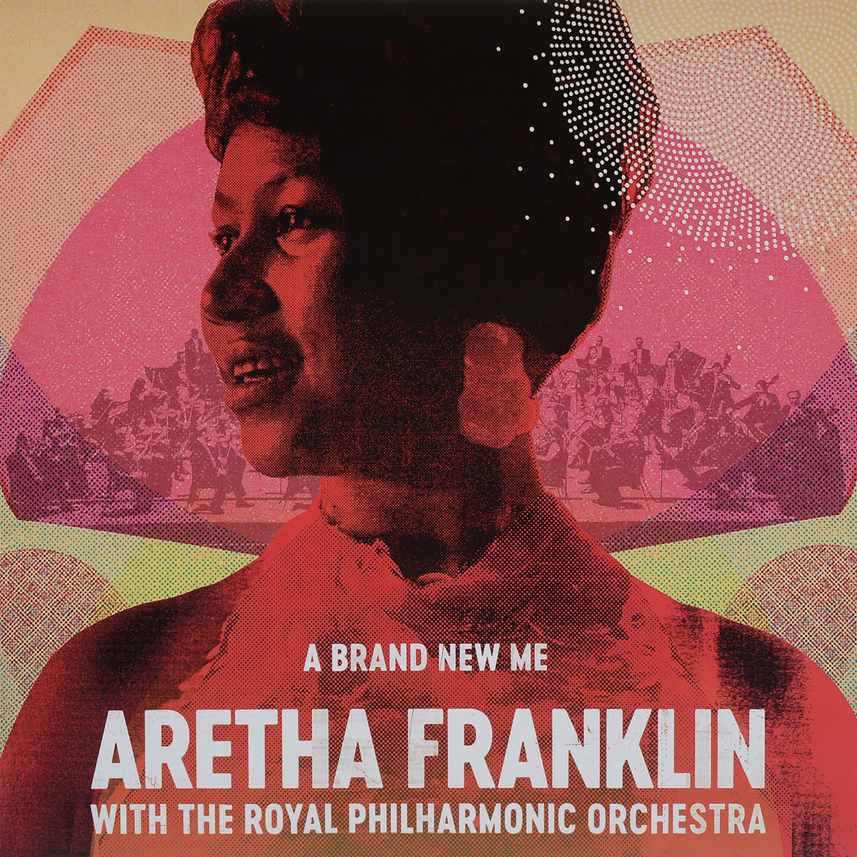 Арета Фрэнклин,The Royal Philharmonic Orchestra Aretha Franklin, Royal Philharmonic Orchestra. The A Brand New Me (LP)