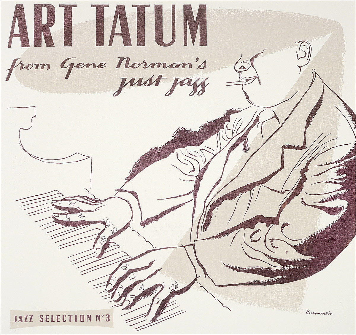 Арт Тэйтум Art Tatum. From Gene Norman's Just Jazz (LP) виниловая пластинка art tatum ben webster art tatumfrom gene norman's just jazz