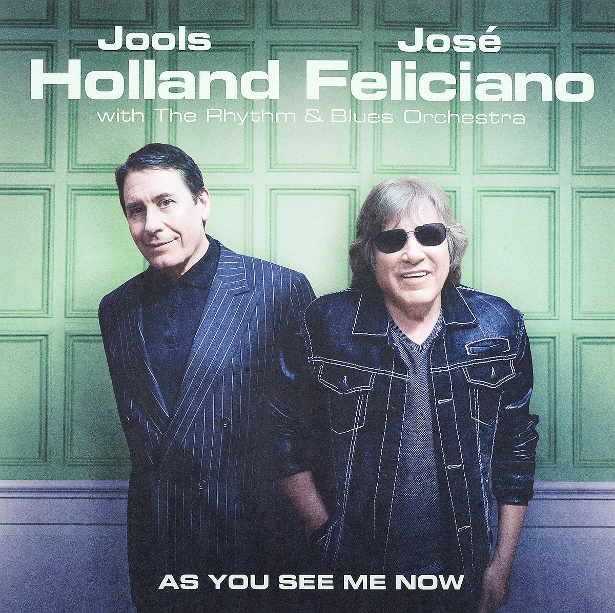 Джулс Холланд Jools Holland. Jose Feliciano. As You See Me Now (LP) jools holland jose feliciano jools holland jose feliciano as you see me now 180 gr