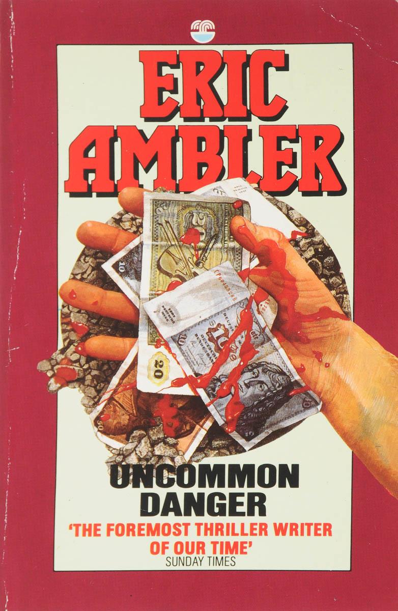 лучшая цена Eric Ambler Uncommon Danger