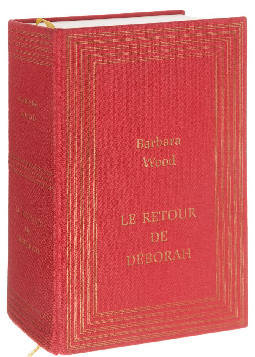 Barbara Wood Le retour de deborah tina folsom le retour de luther