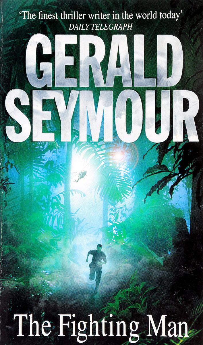 Gerald Seymour The Fighting Man e v seymour the mephisto threat
