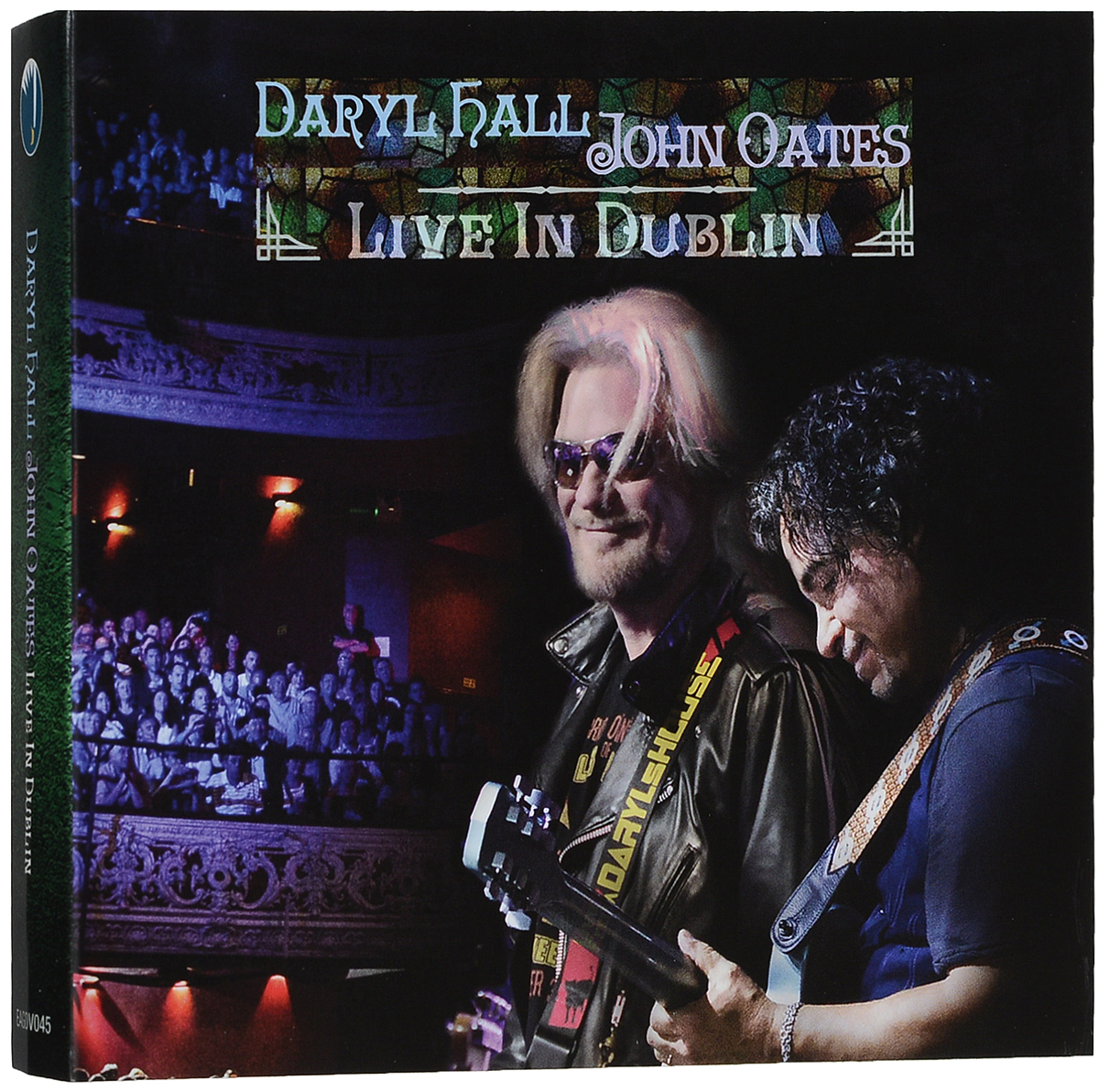 Дэрил Холл,Джон Оатс Daryl Hall, John Oates. Live In Dublin (2 CD + DVD) стоимость