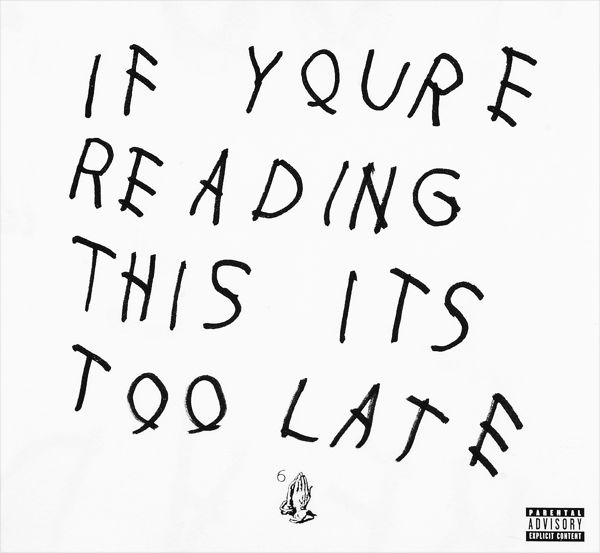 Drake Drake. If You're Reading This It's Too Late drake drake if you re reading this it s too late 2 lp