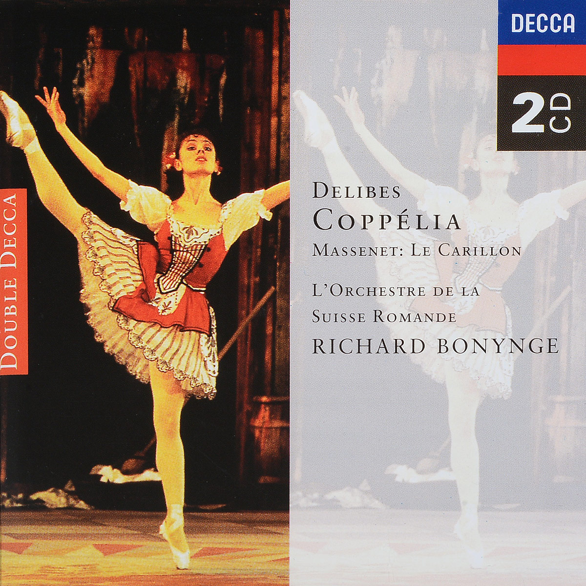 Delibes / Massenet. L'Orchestre De La Suisse Romande, Richard Bonynge. Coppelia / Le Carillon (2 CD) massenet cendrillon 2 dvd