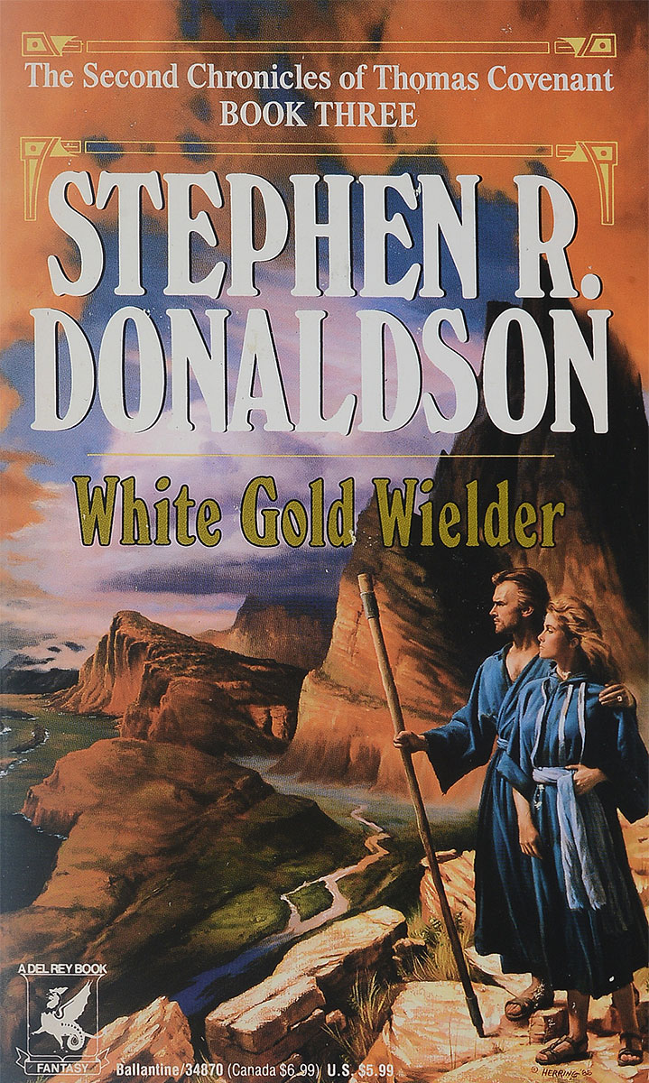 Stephen R. Donaldson White Gold Wielder stephen r donaldson white gold wielder