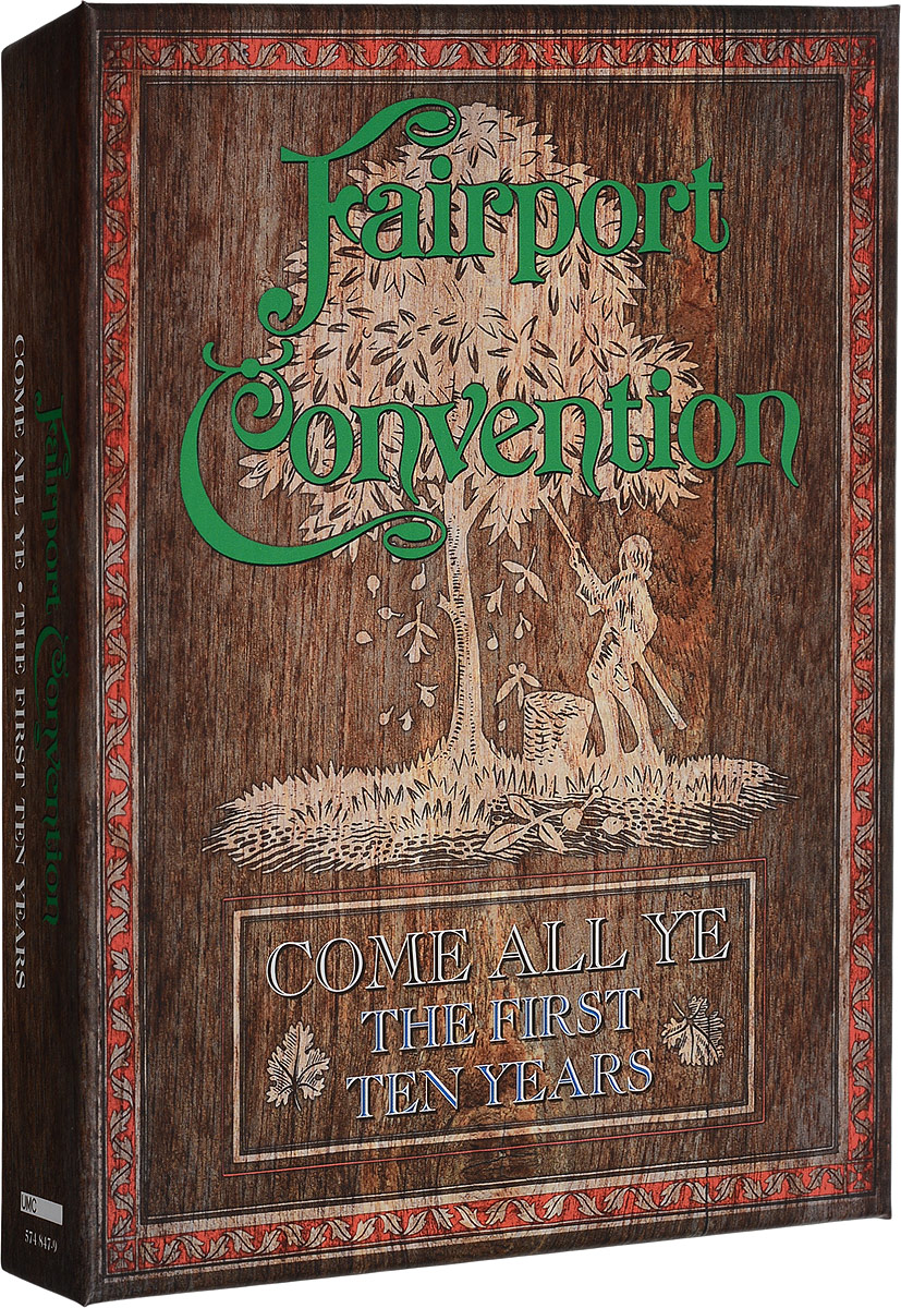 Fairport Convention Convention. Come All Ye: The First Ten Years (1968 to 1978) (7 CD)