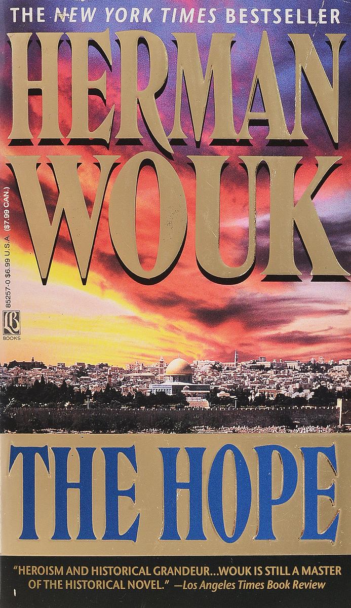 Herman Wouk The hope блесна salmo виброхвосты lj pro series tioga fat 3 9 t26