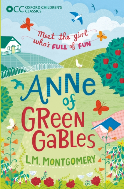 Oxford Children's Classics: Anne of Green Gables anne bennett if you were the only girl