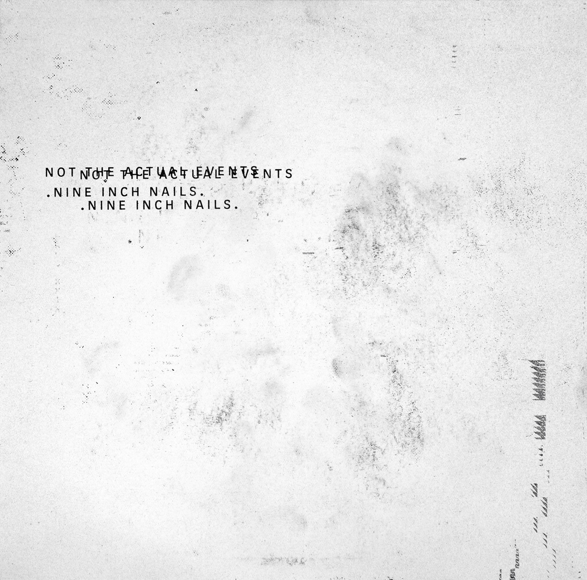 Nine Inch Nails   . Not The Actual Events (LP)