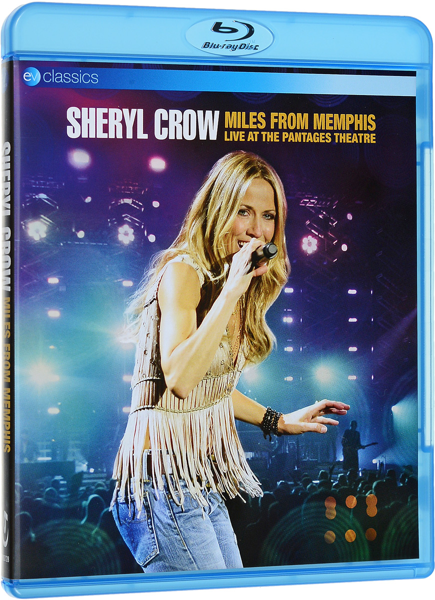 Sheryl Crow: Miles from Memphis Live at the Pantages Theatre (Blu-ray) r m stults i love her all day long