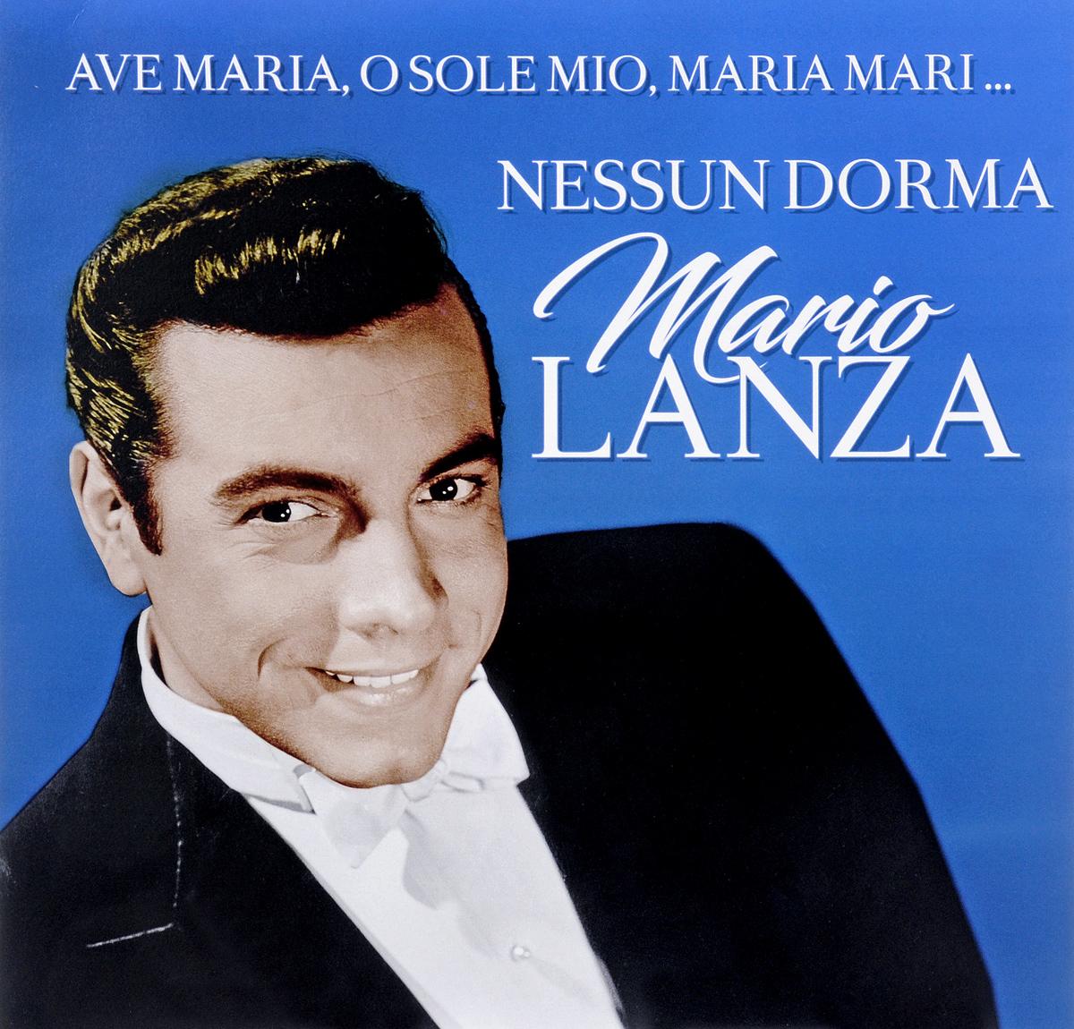 Марио Ланца Mario Lanza. Nessun Dorma (LP) марио ланца mario lanza because you re mine