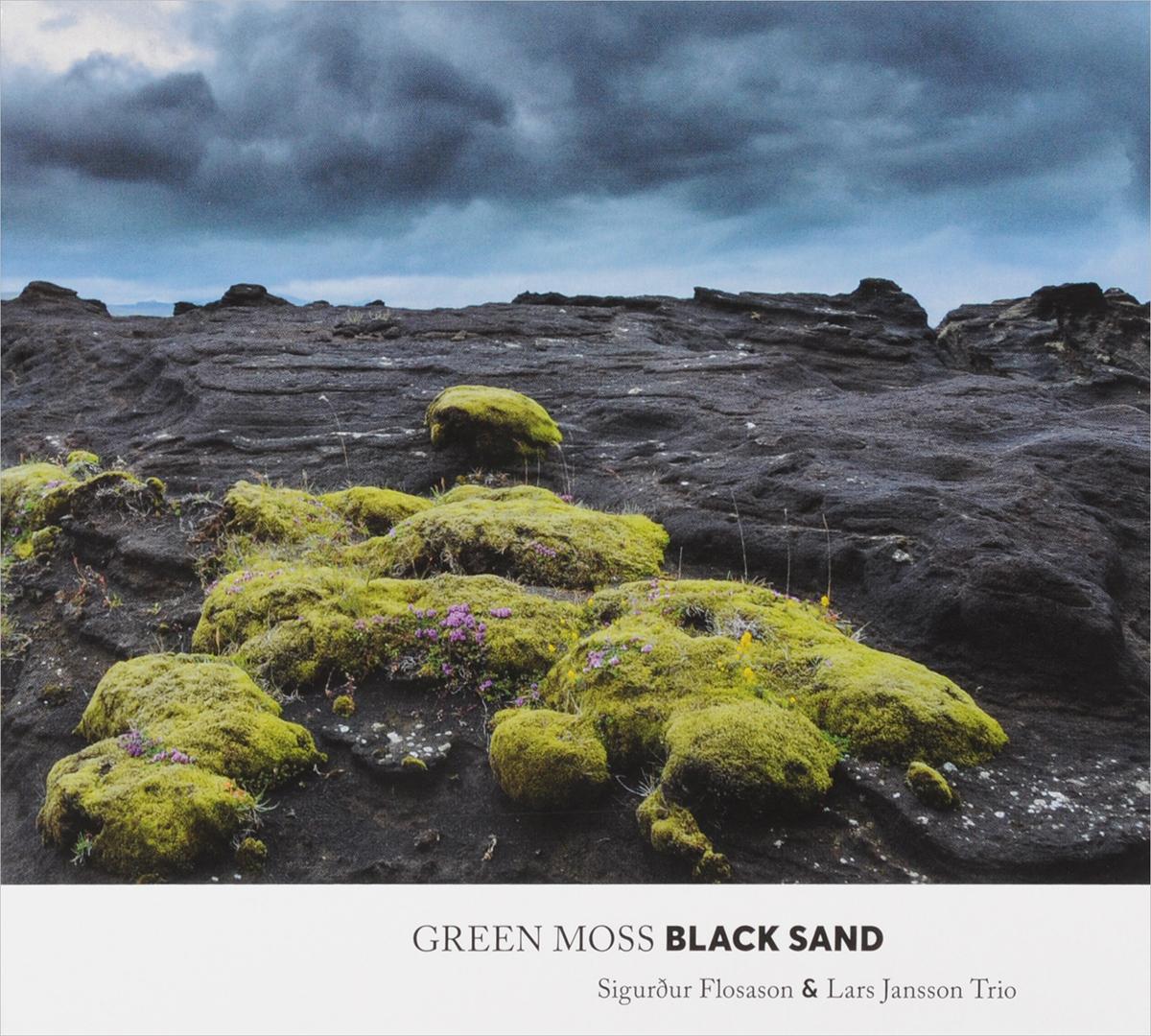 Фото - Sigurqur Flosason & Lars Jansson Trio. Green Moss Black Sand susanne jansson ohvriraba