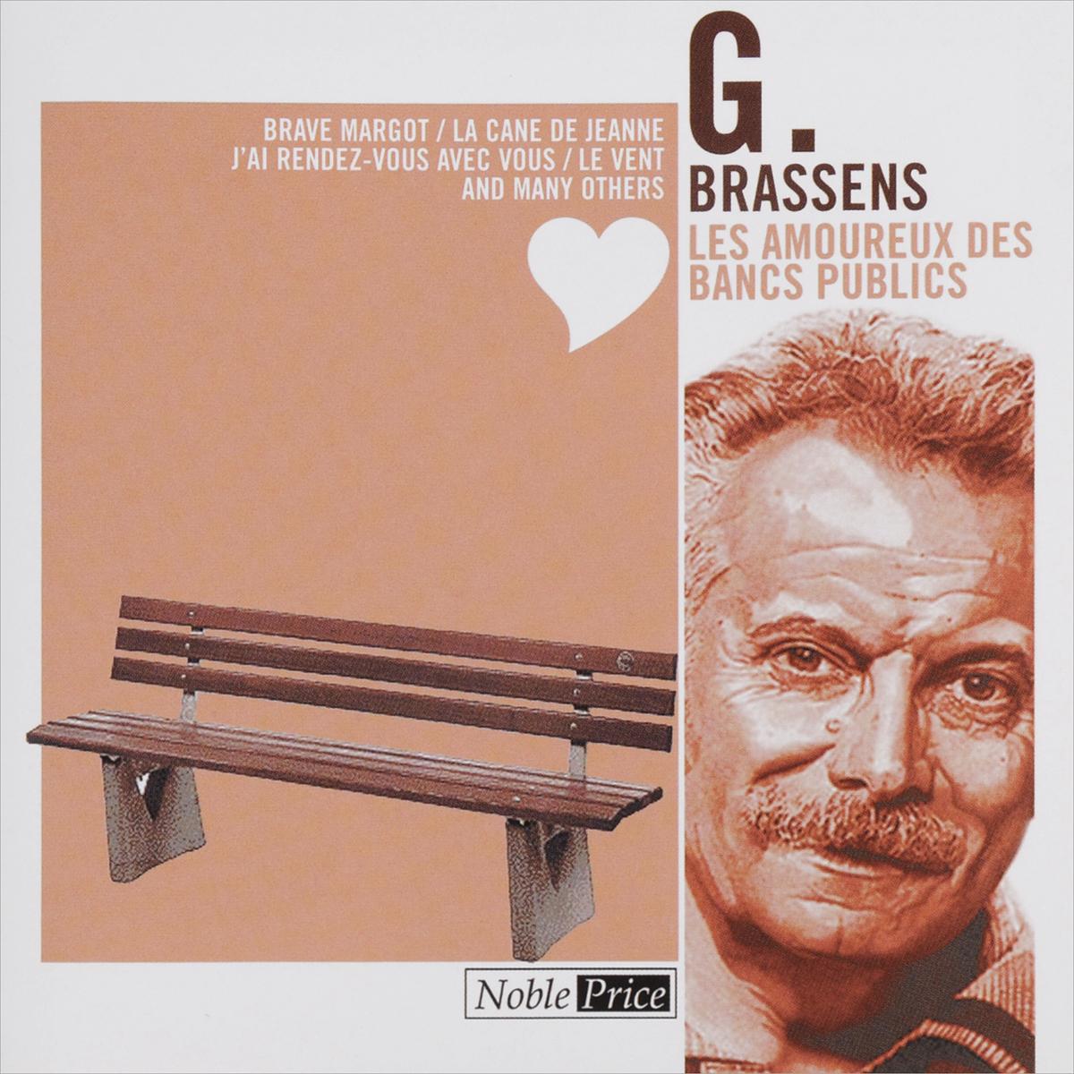 Georges Brassens. Les Amoureux Des Bancs Publics