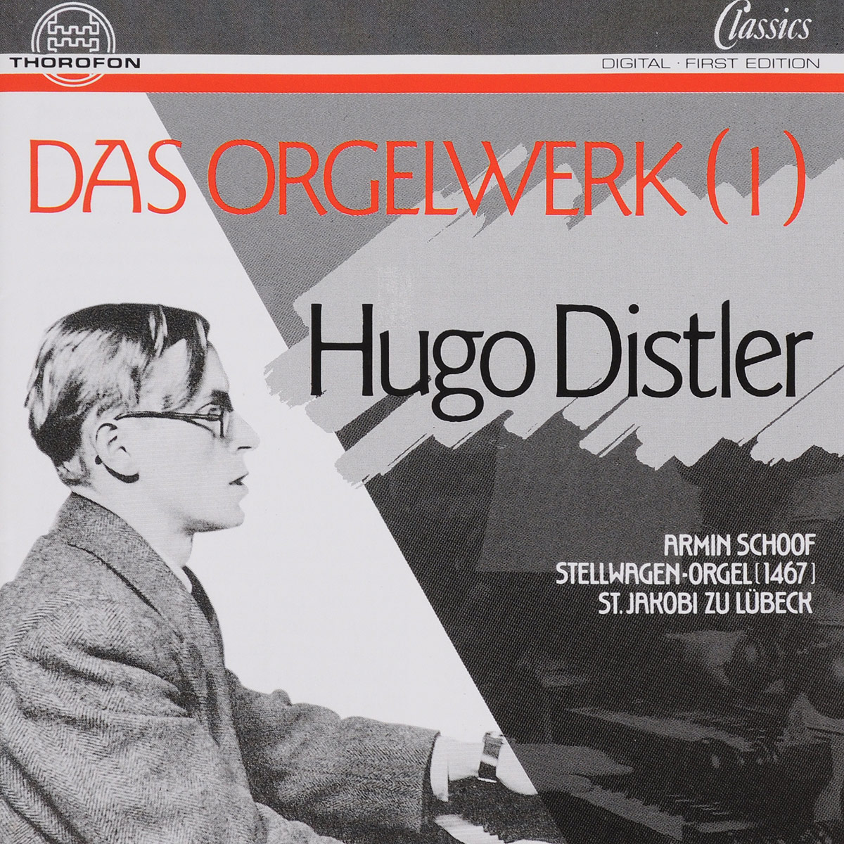 Хуго Дистлер Hugo Distler. Das Orgelwerk Vol.1