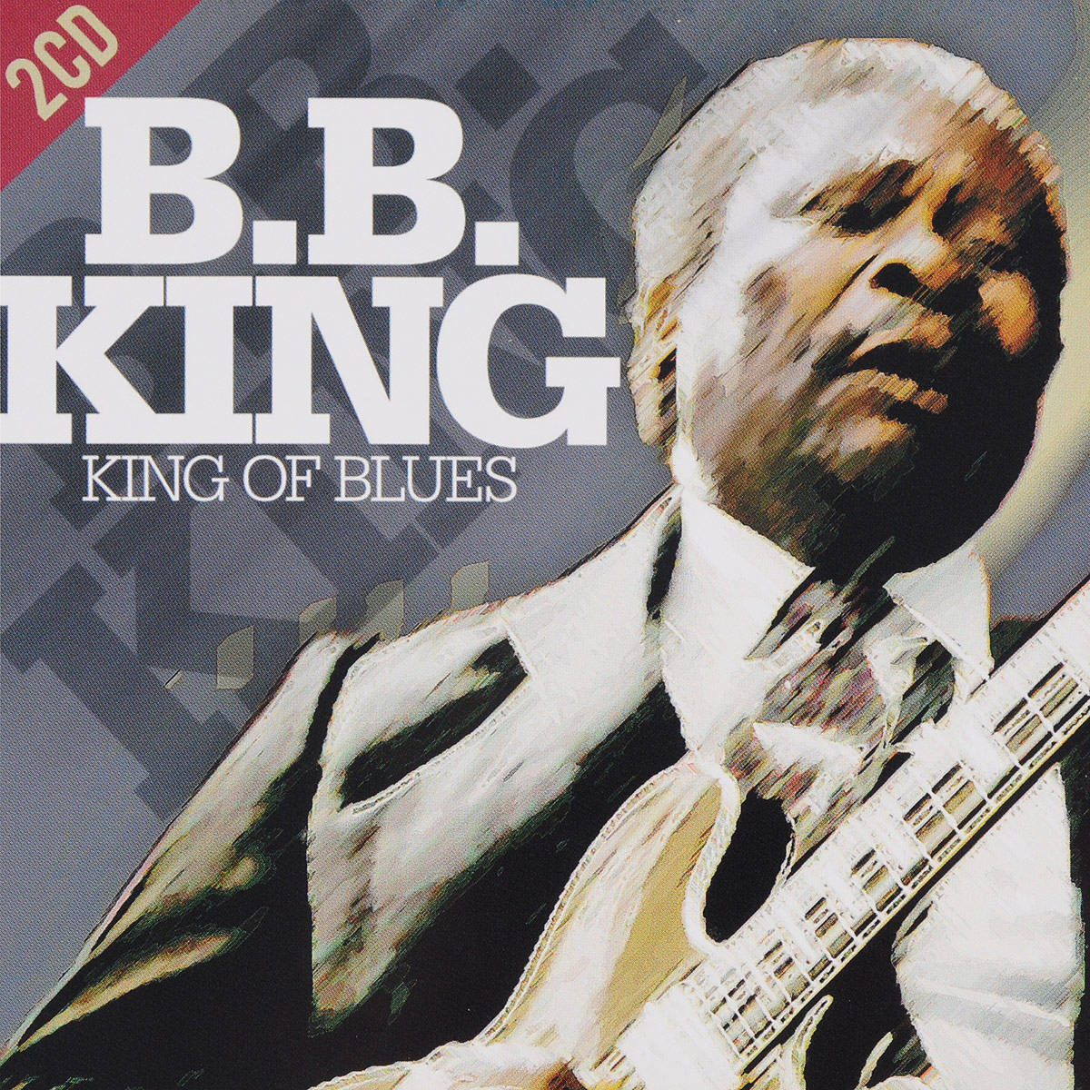 цена на Би Би Кинг B. B. King. King Of Blues (2 CD)