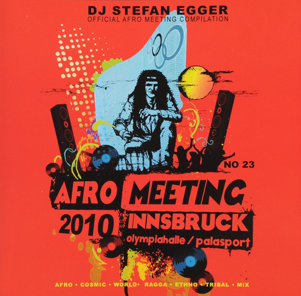 Stefan Egger / DJ Dj Egger. Afro Meeting Nr. 23/2010