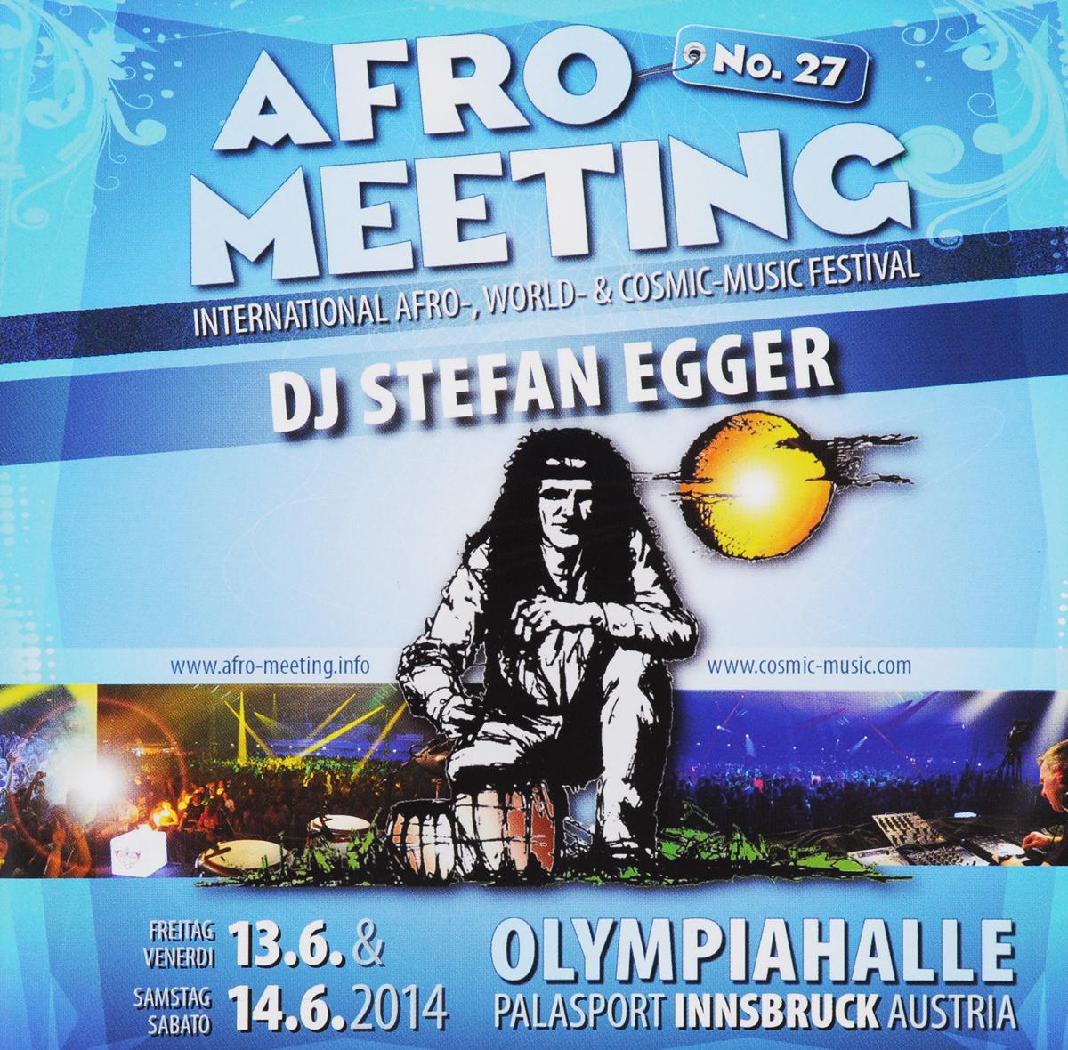 Stefan Egger / DJ Dj Egger. Afro Meeting Nr. 27/2014
