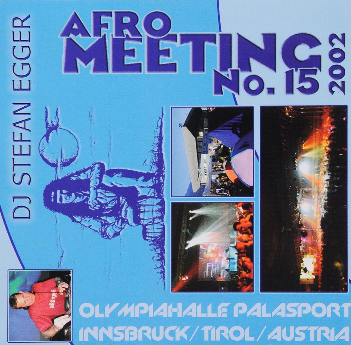Stefan Egger / DJ Dj Egger. Afro Meeting Nr. 15/2002