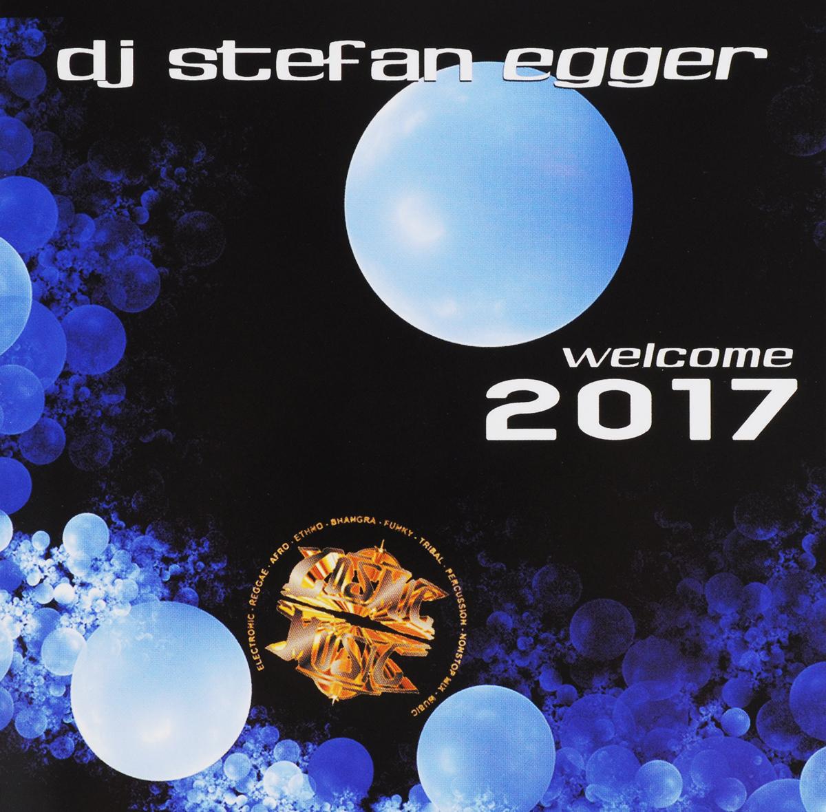 Stefan Egger / DJ Dj Egger. Welcome 2017