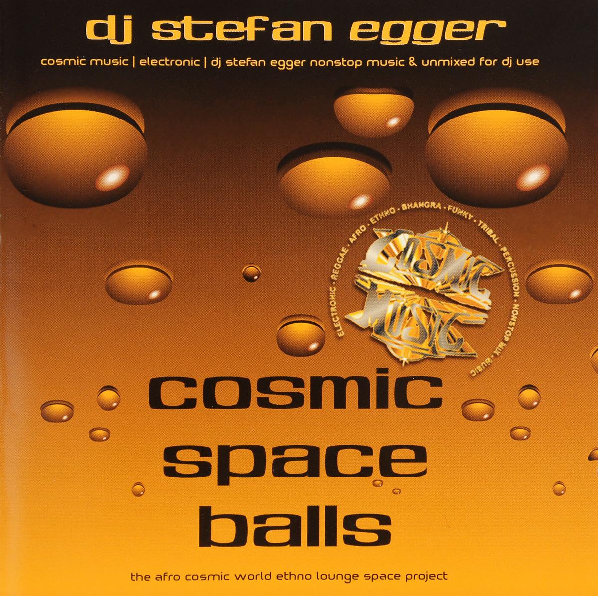 Stefan Egger / DJ Dj Egger. Cosmic Space Balls