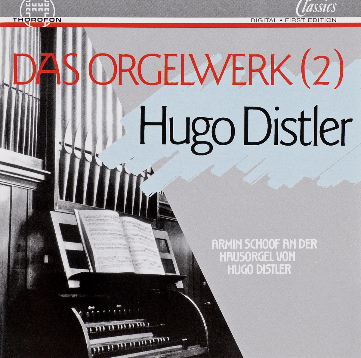 Хуго Дистлер Hugo Distler. Das Orgelwerk Vol.2