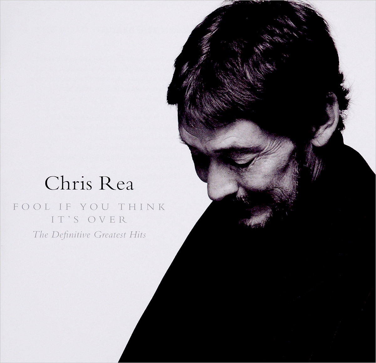 Крис Ри Chris Rea. Fool If You Think It's Over - The Definitive Greatest Hits chris salewicz jimmy page the definitive biography
