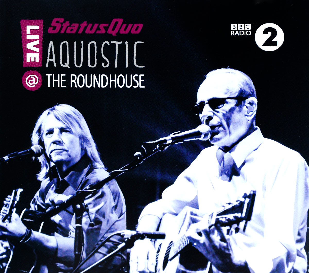Status Quo Quo. Aquostic! Live At The Roundhouse (2 CD)