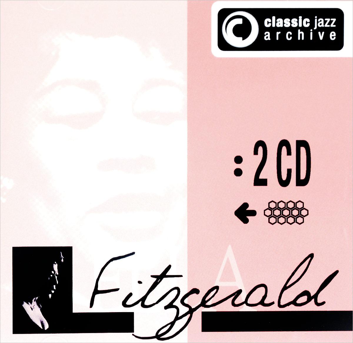 цена Элла Фитцжеральд Ella Fitzgerald. Classic Jazz Archive (2 CD) в интернет-магазинах